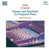 John Cage:Sonatas and Interludes for Prepared Piano